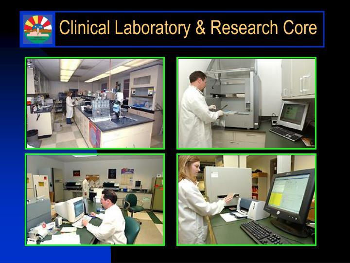 Clinical Laboratory & Research Core