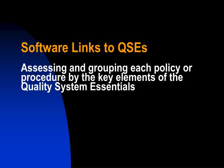 Software Links to QSEs