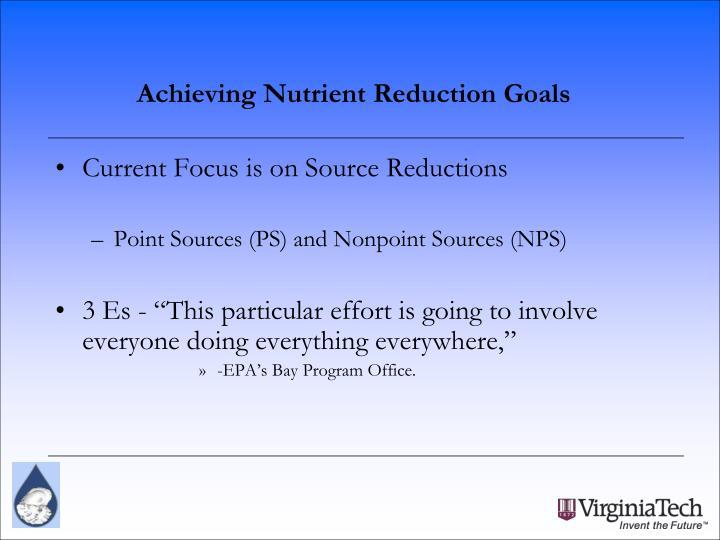 Achieving Nutrient Reduction Goals