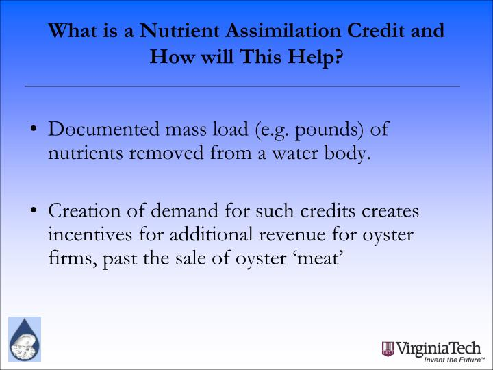 What is a Nutrient Assimilation Credit and How will This Help?