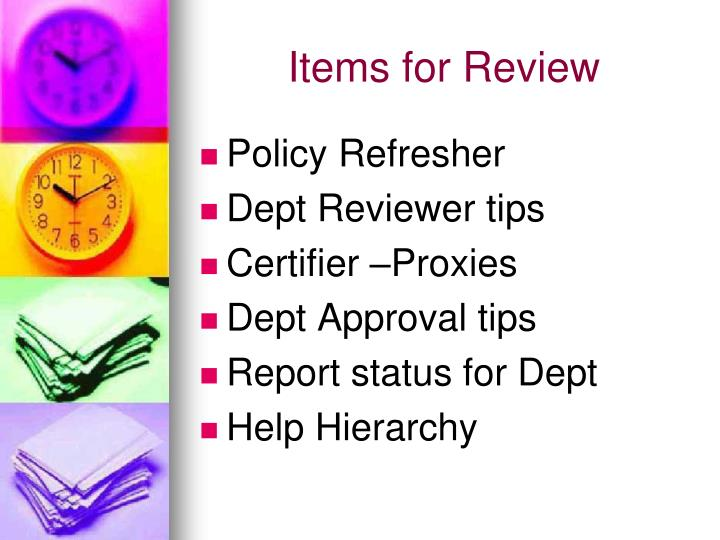 Items for Review