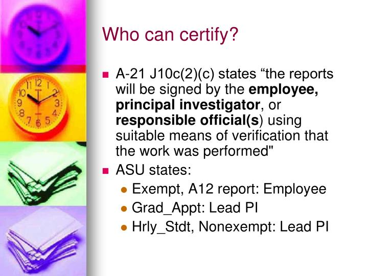 Who can certify?