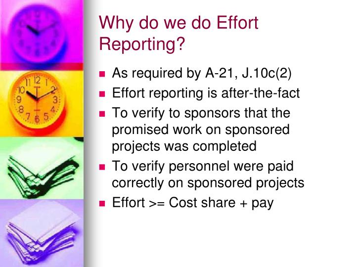 Why do we do Effort Reporting?