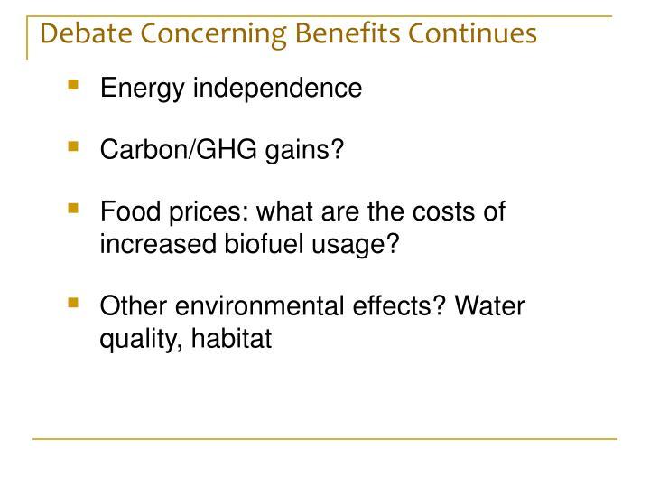 Debate Concerning Benefits Continues