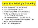 limitations with light scattering