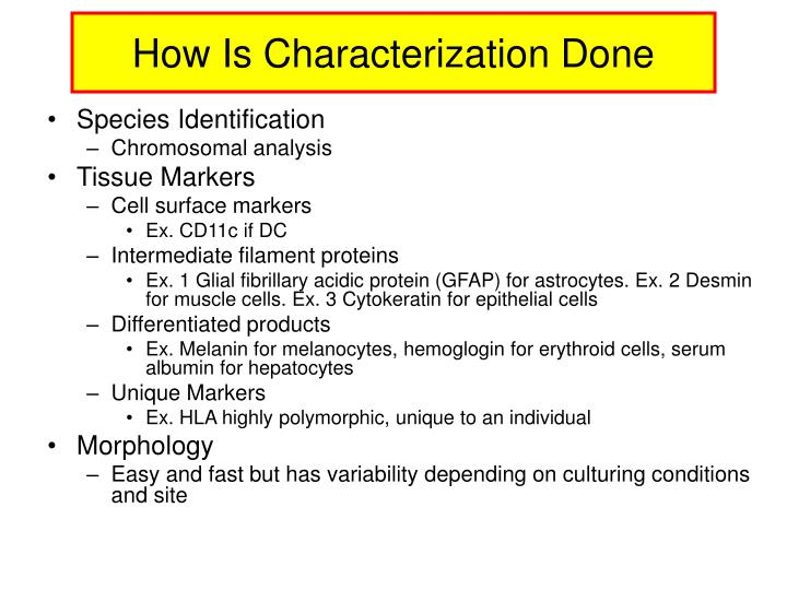 How Is Characterization Done