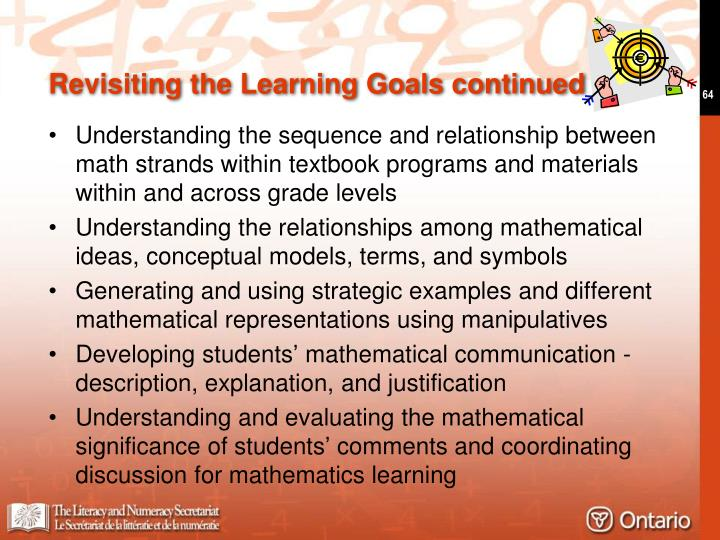 Revisiting the Learning Goals continued