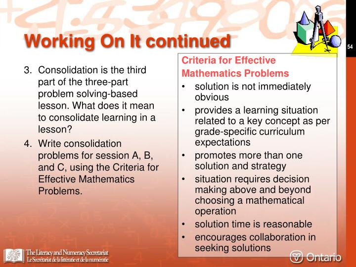 3.Consolidation is the third part of the three-part problem solving-based lesson. What does it mean to consolidate learning in a lesson?