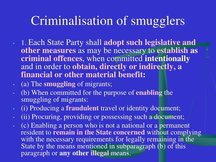 Criminalisation of smugglers