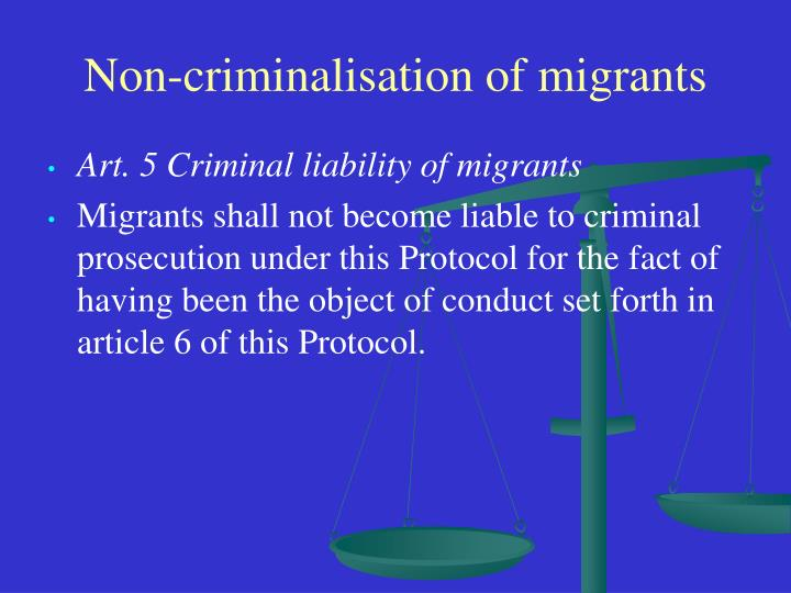 Non-criminalisation of migrants