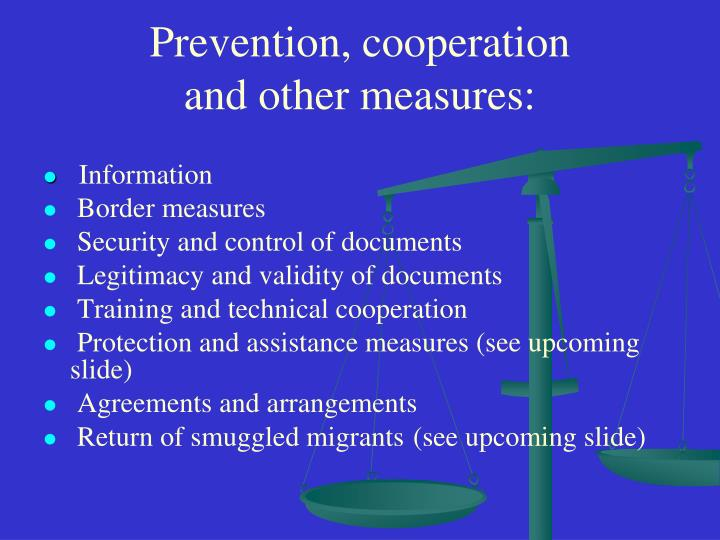 Prevention, cooperation