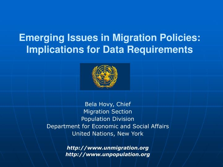 Emerging issues in migration policies implications for data requirements