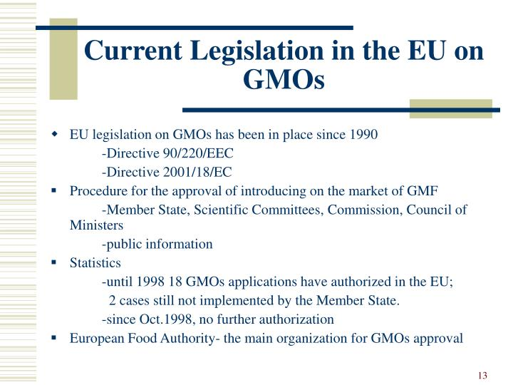 Current Legislation in the EU on GMOs
