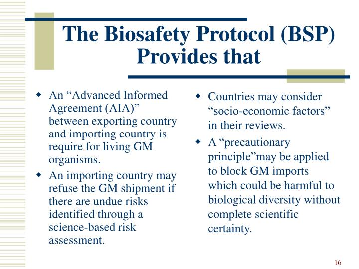 "An ""Advanced Informed Agreement (AIA)"" between exporting country and importing country is require for living GM organisms."
