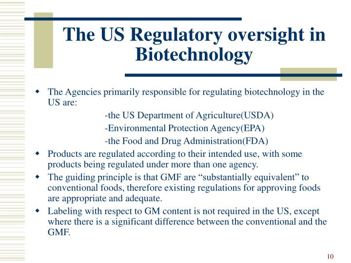 The US Regulatory oversight in Biotechnology