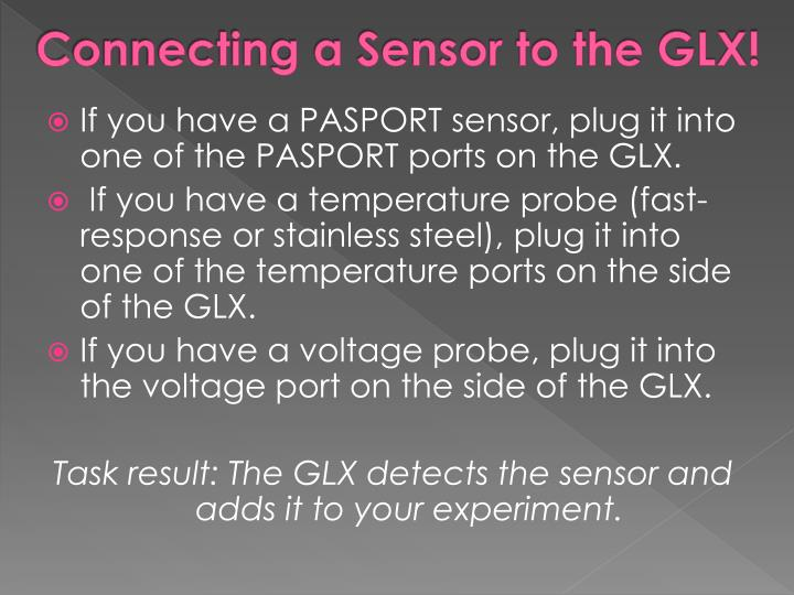 Connecting a Sensor to the GLX!