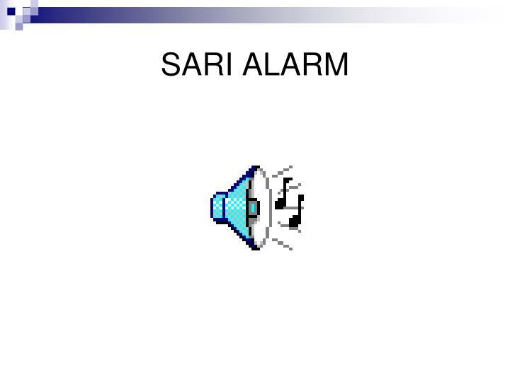 SARI ALARM