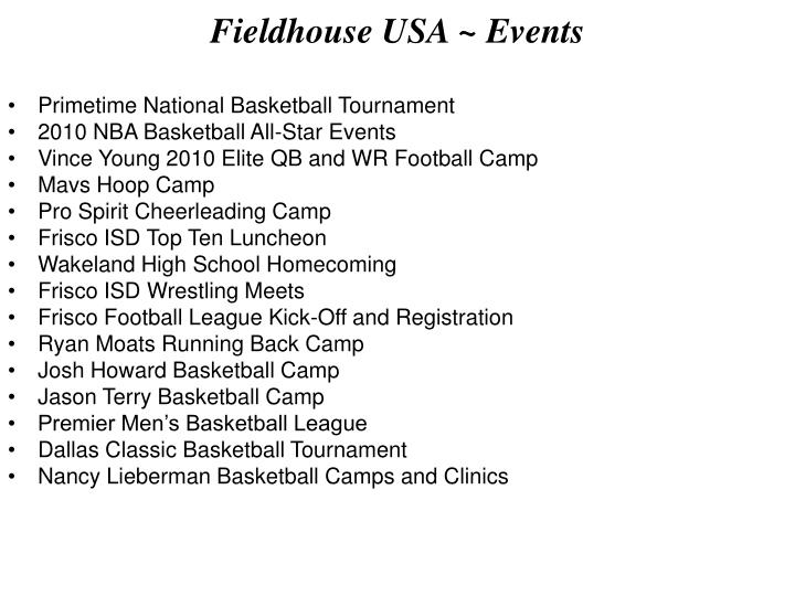 Fieldhouse USA ~ Events