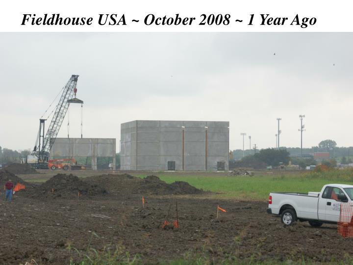 Fieldhouse usa october 2008 1 year ago