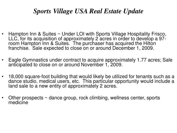 Sports Village USA Real Estate Update