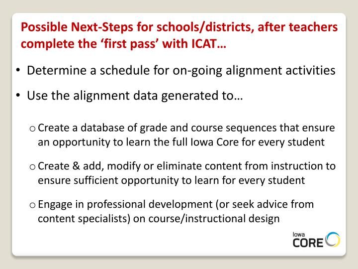 Possible Next-Steps for schools/districts, after teachers complete the 'first pass' with ICAT…