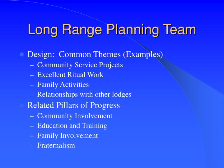 Long Range Planning Team