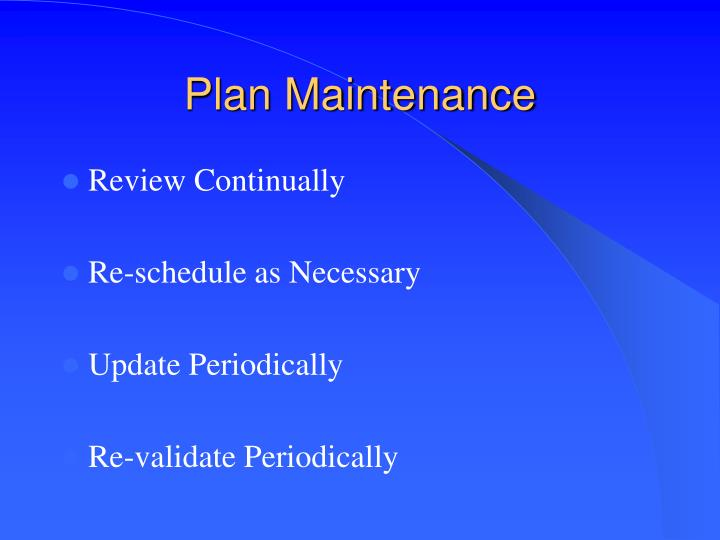 Plan Maintenance