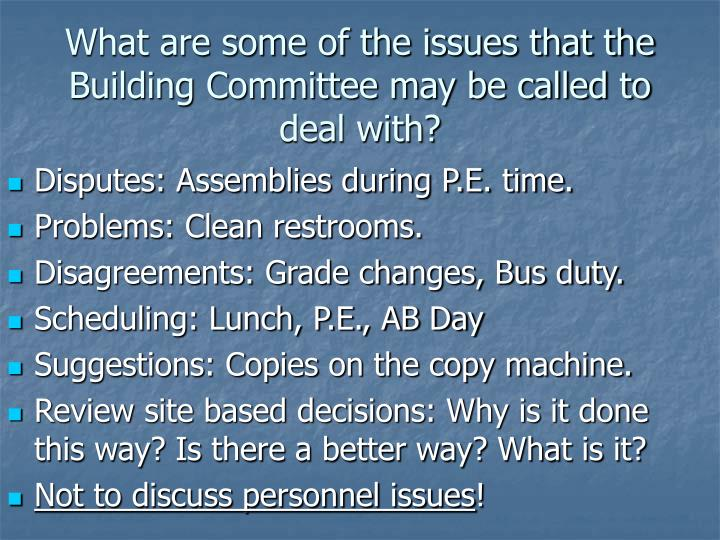 What are some of the issues that the Building Committee may be called to deal with?