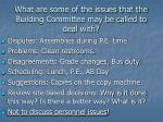what are some of the issues that the building committee may be called to deal with