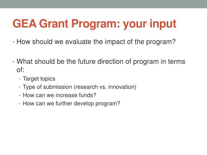 GEA Grant Program: your input