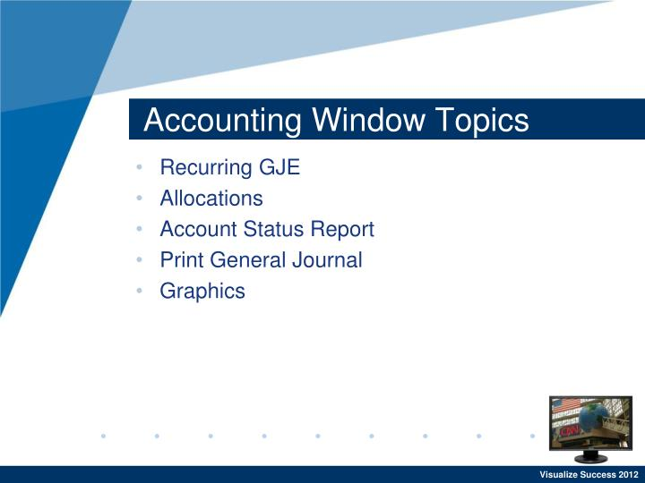 Accounting Window Topics