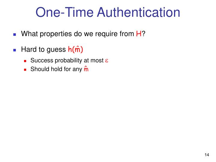 One-Time Authentication