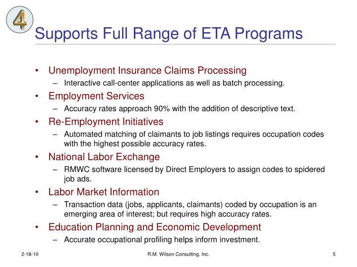Supports Full Range of ETA Programs