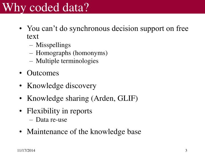 Why coded data?