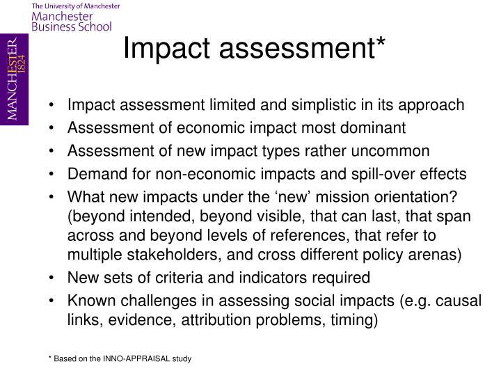 Impact assessment*