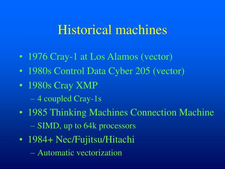 Historical machines