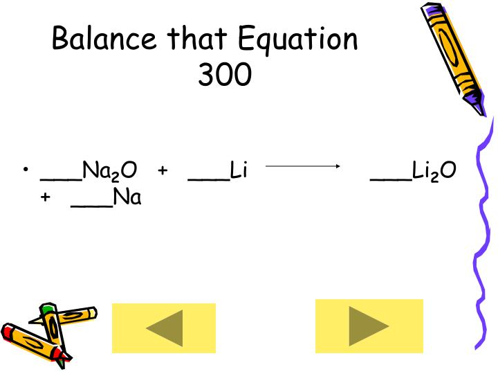Balance that Equation      300