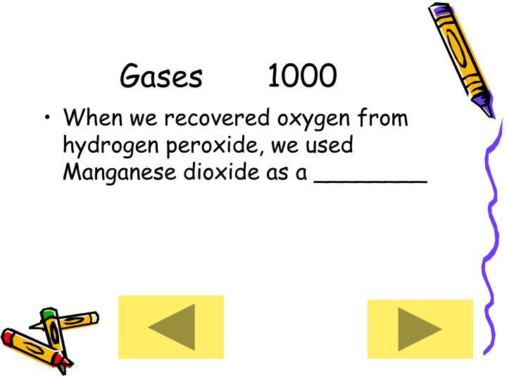 Gases     1000