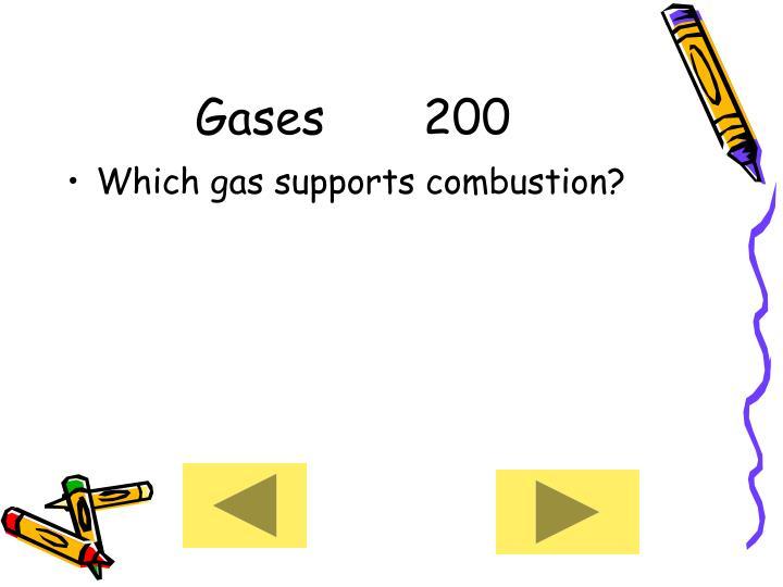 Gases     200