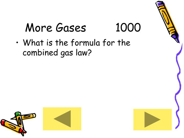 More Gases     1000