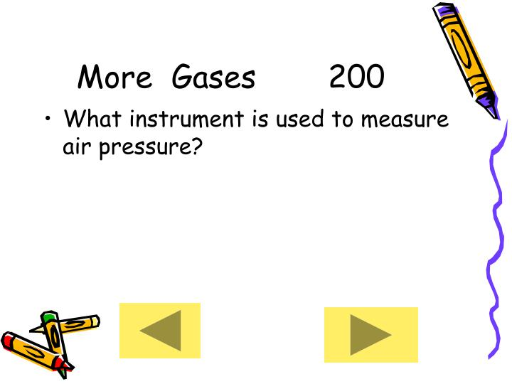 More  Gases     200
