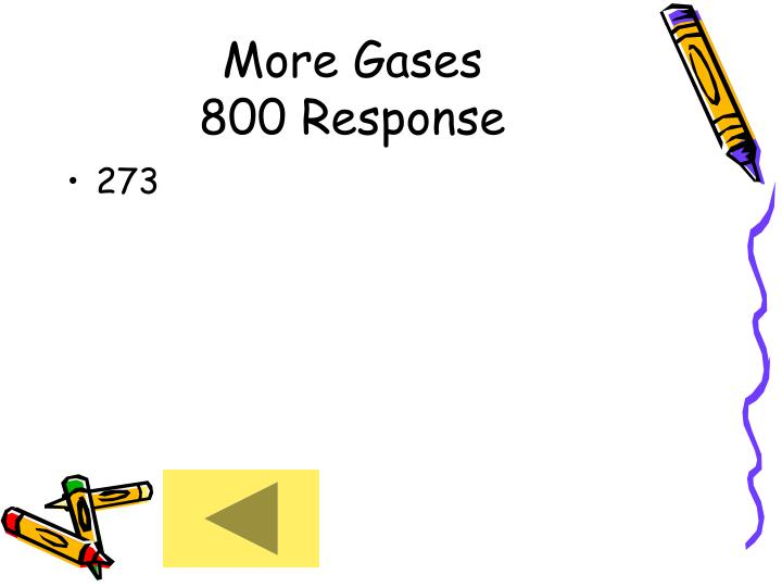 More Gases