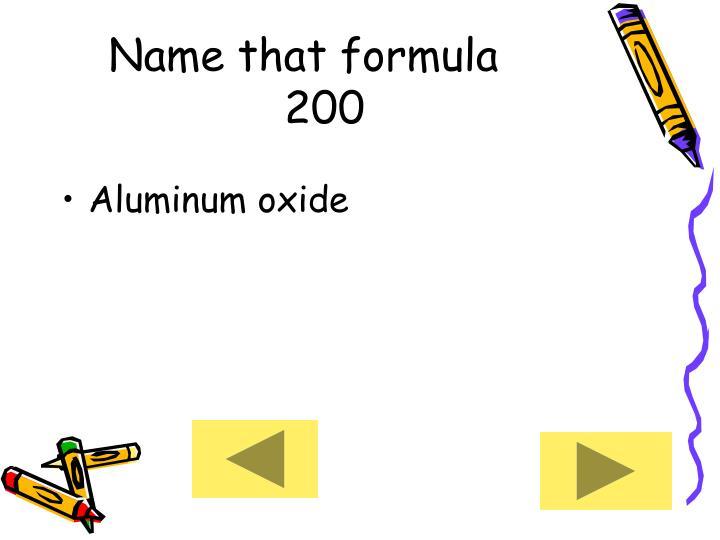 Name that formula      200