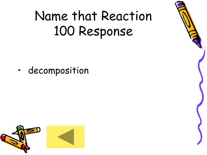 Name that Reaction