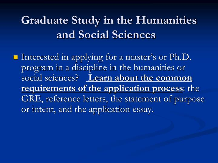 Graduate Study in the Humanities and Social Sciences