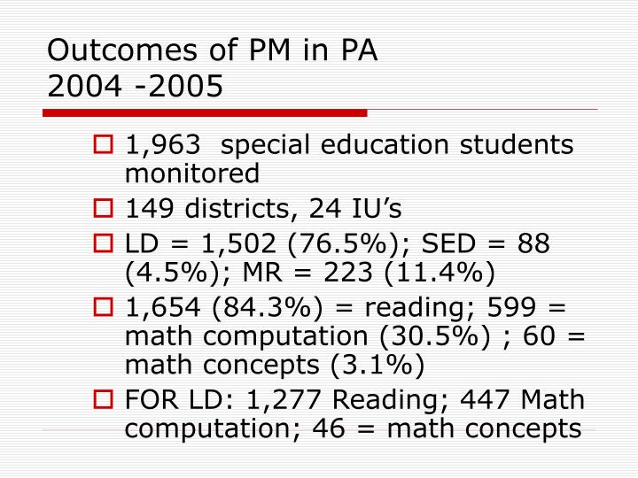 Outcomes of PM in PA