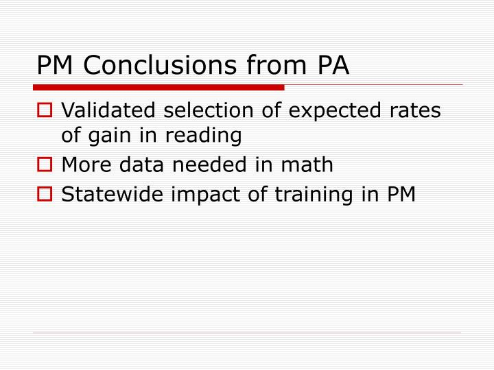 PM Conclusions from PA