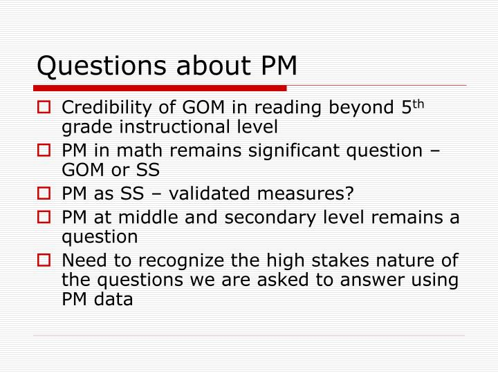 Questions about PM