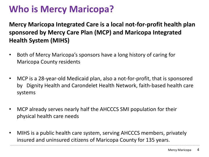 Who is Mercy Maricopa?