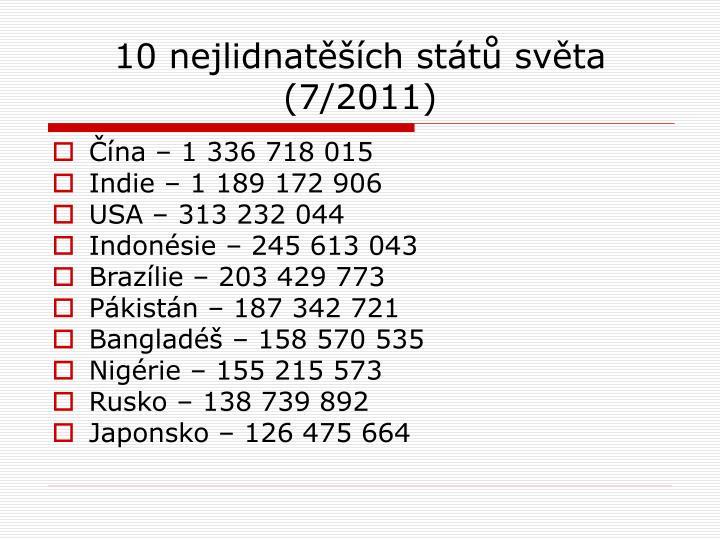 10 nejlidnatěších států světa (7/2011)